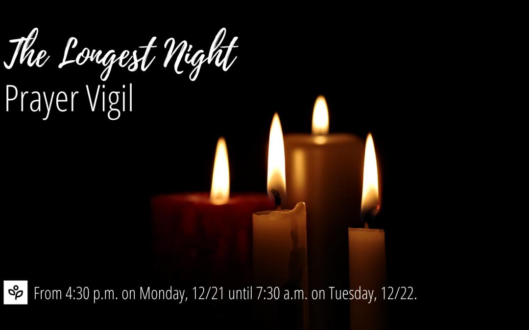 Longest Night Prayer Vigil 2020